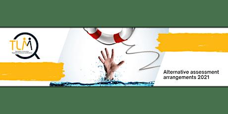 TLM Webinar - Alternative assessment arrangements 2021 tickets