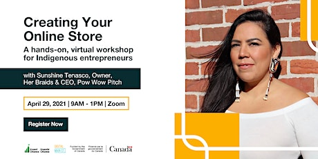 Creating Your Online Store: a virtual workshop for Indigenous entrepreneurs tickets