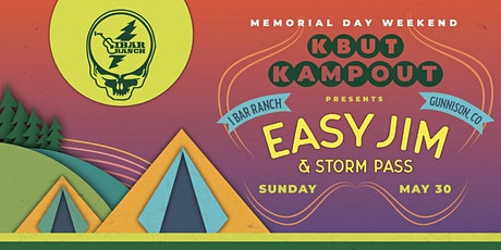 KBUT KAMPOUT With Easy Jim tickets