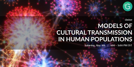 Models of Cultural Transmission in Human Populations tickets