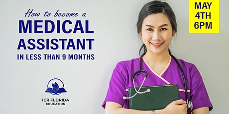 How to become a Medical Assistant in 9 months tickets
