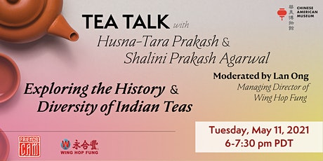 Tea Talk: Exploring the History & Diversity of Indian Teas tickets