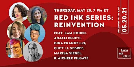 Red Ink Series: Reinvention tickets