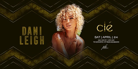 Dani Leigh / Saturday April 24th / Clé tickets