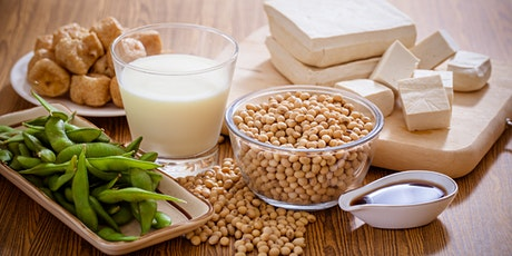 Delicious  & Nutritious Soy Recipes with Tofu, Edamame, Soy Milk and More! tickets