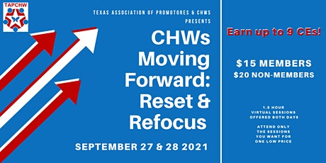 "TACPHW 2nd Annual Virtual Conference ""CHWs Moving Forward: Reset & Refocus"" tickets"