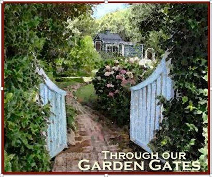 Through Our Garden Gates - Garden Tour image