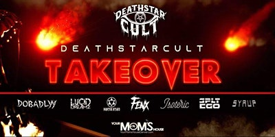 Deathstar Cult Takeover (Early Show)
