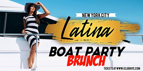 #1 DAY LATIN BOAT PARTY YACHT  CRUISE  NYC VIEWS   BRUNCH tickets