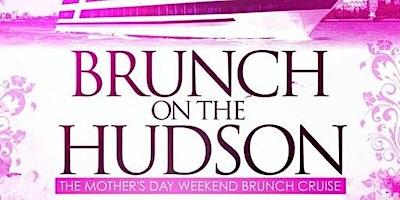 BIGGAs Birthday Brunch On The Hudson - Sat May 8t