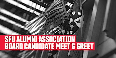 SFU Alumni Association Board Candidate Meet and Greet tickets