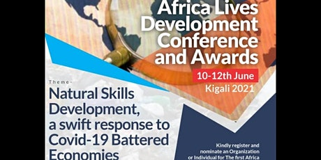 Africa Lives Development Conference and Awards Kigali 2021 tickets
