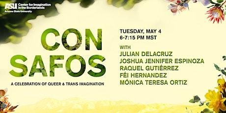 Con Safos, a Celebration of Queer & Trans Imagination tickets