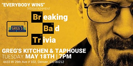 Breaking Bad Trivia at Greg's Kitchen and Taphouse tickets