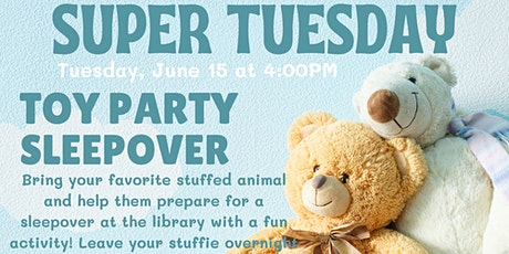 Super Tuesday: Toy Party Sleepover tickets