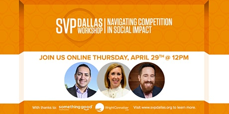 SVP Dallas Workshop - Navigating Competition In Social Impact tickets