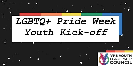Sign up to display art or perform at the LGBTQ+ Pride Week Youth Kick-Off tickets