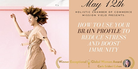 How To Use Your Brain Profile To Reduce Stress and Boost Immunity tickets