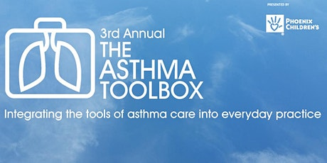 The 3rd Annual Asthma ToolBox - Virtual Workshop Tickets