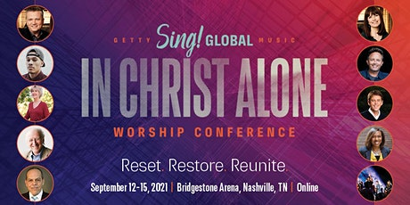 Sing! Global 2021: In Christ Alone tickets