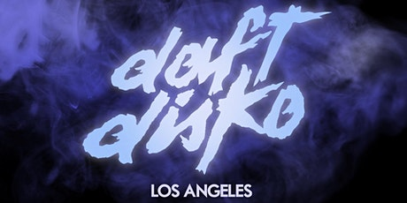 Daft Disko: Los Angeles 2021 tickets