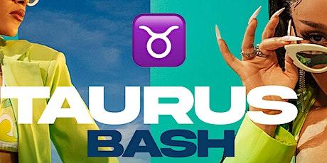 #TherapyFridays  Taurus Bash  Free Before 11:30w/ RSVP tickets
