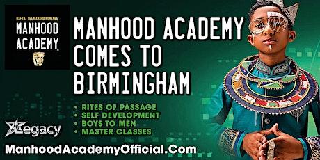 Manhood Academy BIRMINGHAM RETURN tickets