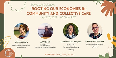 Davos Lab Dialogues: Rooting our Economies in Community and Collective Care tickets