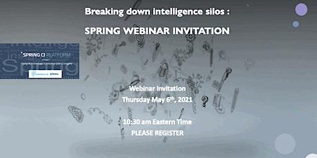 Breaking down intelligence silos : SPRING Platform tickets