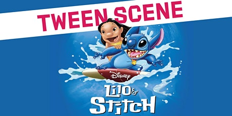 Tween Scene: Lilo & Stitch tickets