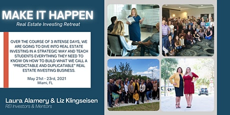 The Make It Happen Real Estate Investing Retreat tickets
