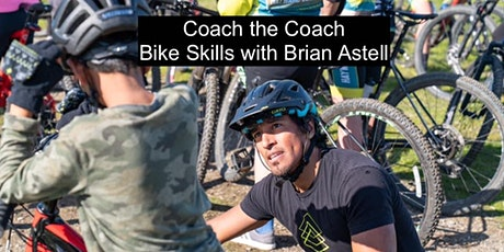 """TrailWorks MTB Skills Clinic  """"Coach the Coach""""  (1st Session) tickets"""