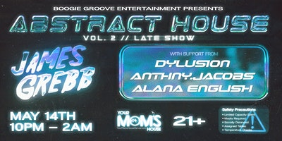 Abstract House vol. 2 ft. James Grebb (Late Show)