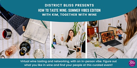 Virtual Networking Social + Together With Wine Tasting tickets