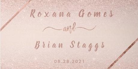 Brian Staggs & Roxana Gomes Wedding tickets