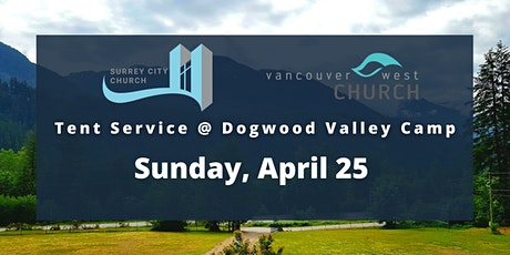 VWC/SCC Tent Service @ Dogwood Valley Camp tickets