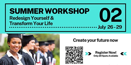 Summer Workshop 02: Redesign Yourself & Transform Your Life tickets