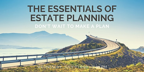 The Essentials of Estate Planning tickets