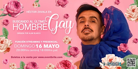 Seeking  the last gay man/Tickets from 5 USD entradas
