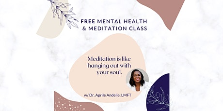 Meditation for Anxiety and Depression [FREE Mental Health Workshop] tickets