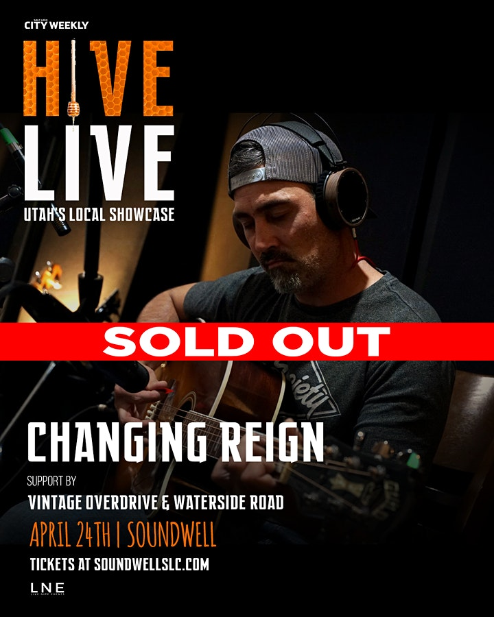 Hive Live ft Changing Reign at Soundwell SLC image