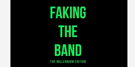 FAKING THE BAND tickets