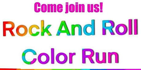 5K Rock And Roll Color Run - Walk/Run/Roller Blade/Wheelchair/Dogs Welcome tickets