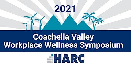 Coachella Valley Workplace Wellness Symposium tickets
