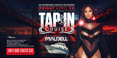 TAP IN CRUISE OAKLAND tickets