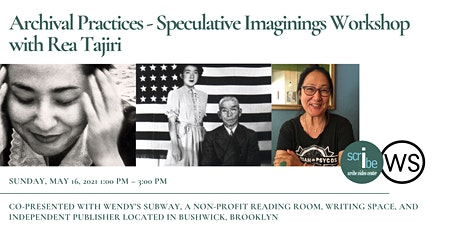 Archival Practices - Speculative Imaginings Workshop with Rea Tajiri tickets