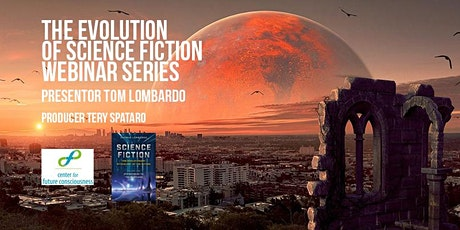 The Evolution of Science Fiction webinar series tickets