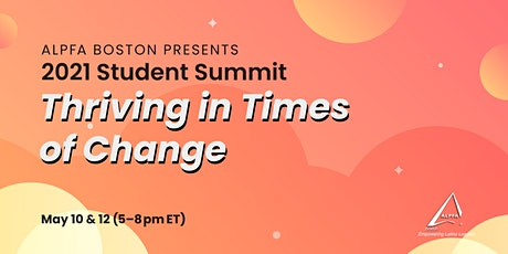 2021 Student Summit: Thriving in Times of Change tickets