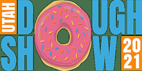 The Utah Dough Show - Utah's Donut Fest! tickets