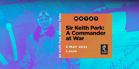 The Sir Keith Park Aviation Talks - Sir Keith Park tickets